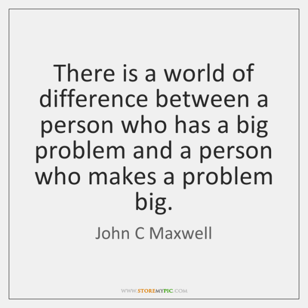 There is a world of difference between a person who has a ...