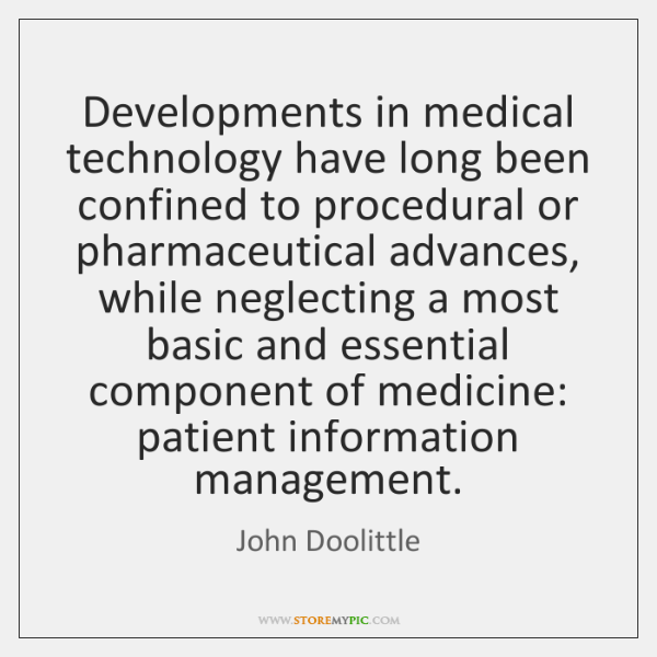 Developments in medical technology have long been confined to procedural or pharmaceutical ...