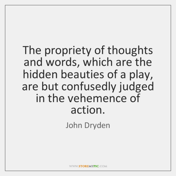The propriety of thoughts and words, which are the hidden beauties of ...