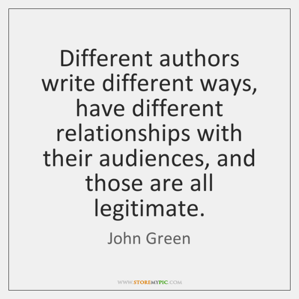 Different authors write different ways, have different relationships with their audiences, and ...