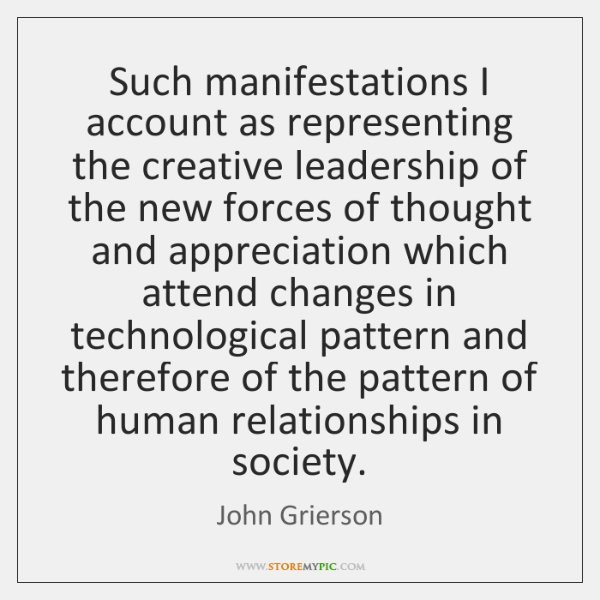 Such manifestations I account as representing the creative leadership of the new ...