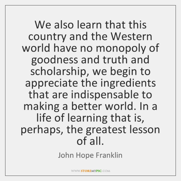 We also learn that this country and the Western world have no ...