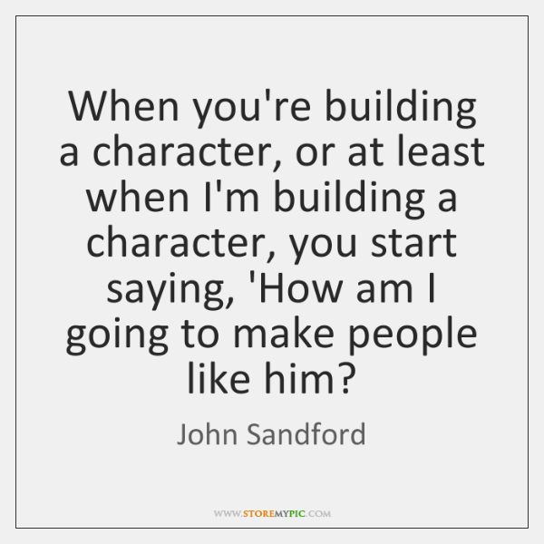 When you're building a character, or at least when I'm building a ...