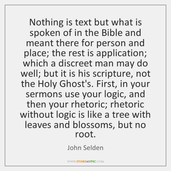Nothing is text but what is spoken of in the Bible and ...