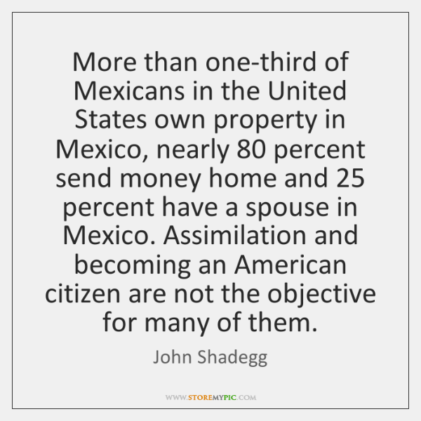 More than one-third of Mexicans in the United States own property in ...