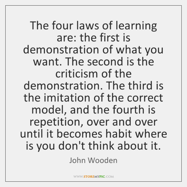 The four laws of learning are: the first is demonstration of what ...