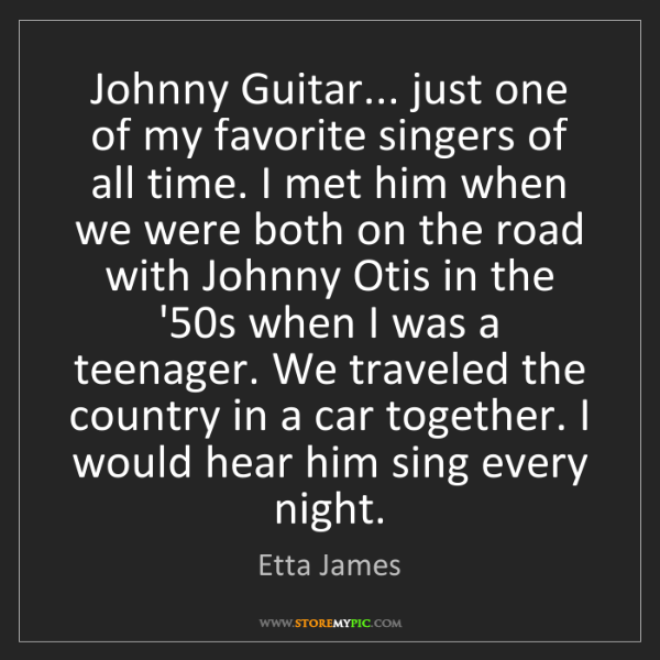 Etta James: Johnny Guitar... just one of my favorite singers of all...