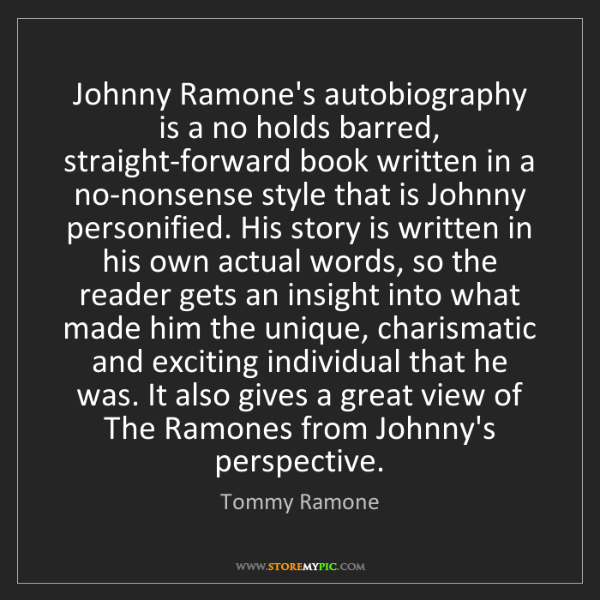 Tommy Ramone: Johnny Ramone's autobiography is a no holds barred, straight-forward...