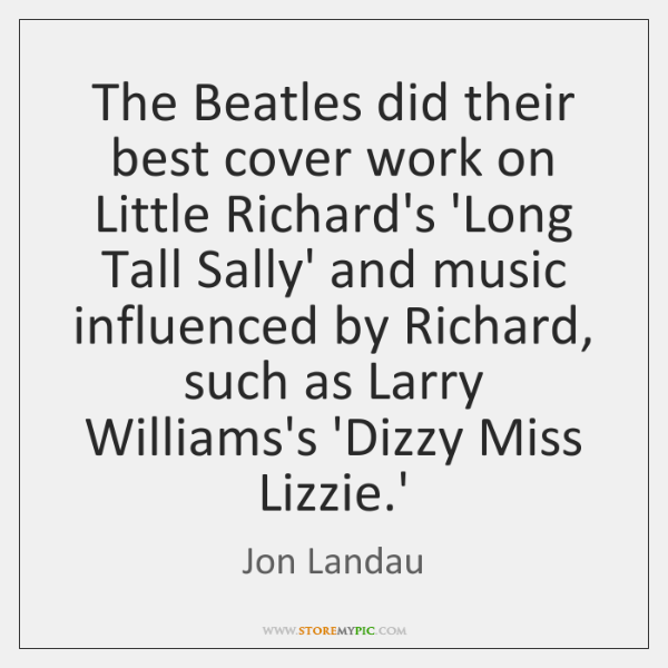 The Beatles did their best cover work on Little Richard's 'Long Tall ...