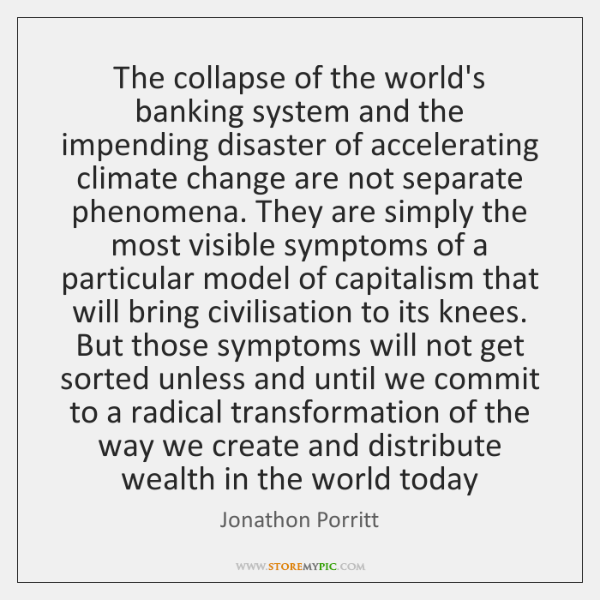 The collapse of the world's banking system and the impending disaster of ...