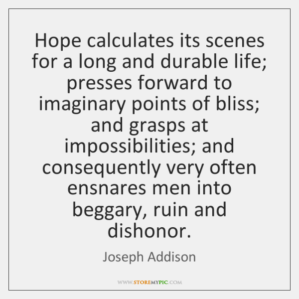 Hope calculates its scenes for a long and durable life; presses forward ...