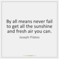 joseph-pilates-by-all-means-never-fail-to-get-quote-on-storemypic-91ba2
