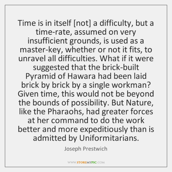 Time is in itself [not] a difficulty, but a time-rate, assumed on ...