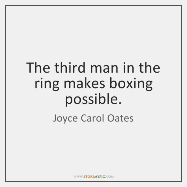 The third man in the ring makes boxing possible.