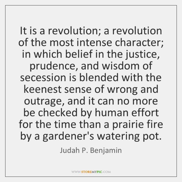It is a revolution; a revolution of the most intense character; in ...