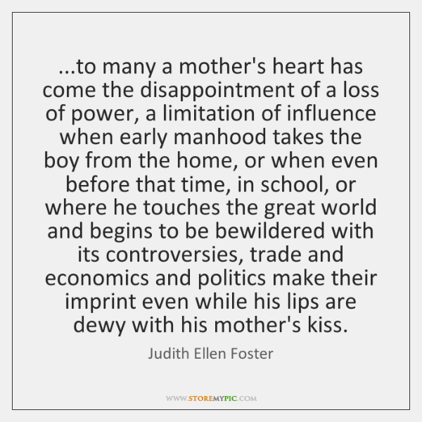 ...to many a mother's heart has come the disappointment of a loss ...