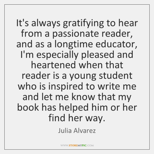 It's always gratifying to hear from a passionate reader, and as a ...