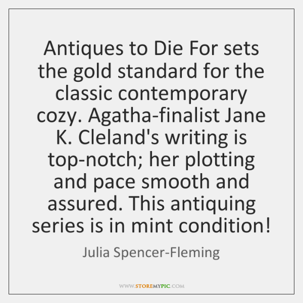 Antiques to Die For sets the gold standard for the classic contemporary ...