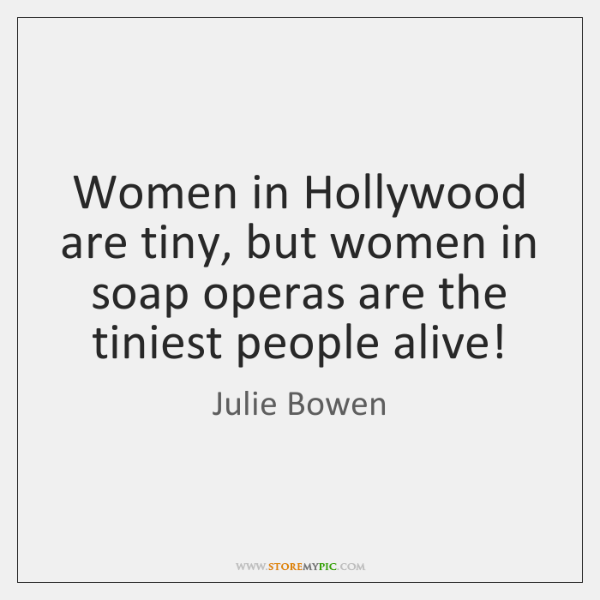 Women in Hollywood are tiny, but women in soap operas are the ...