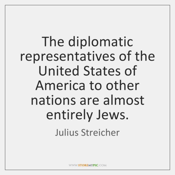 The diplomatic representatives of the United States of America to other nations ...