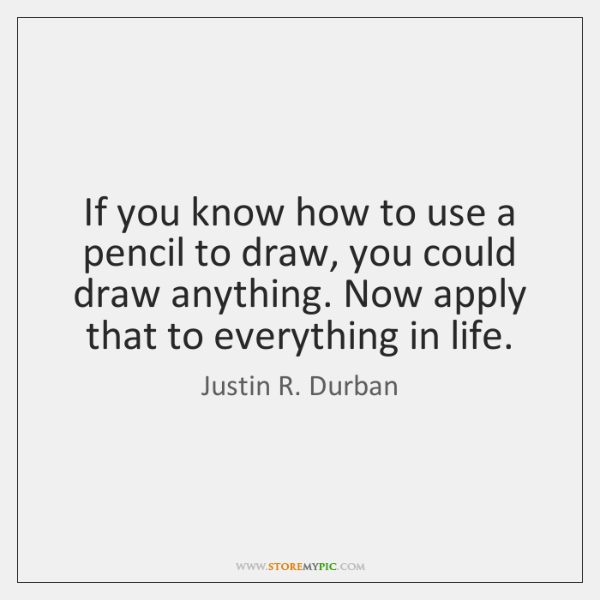 If you know how to use a pencil to draw, you could ...