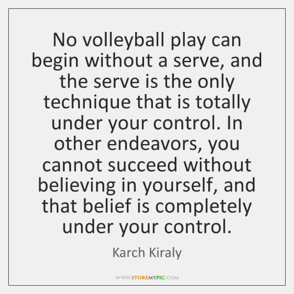 No volleyball play can begin without a serve, and the serve is ...