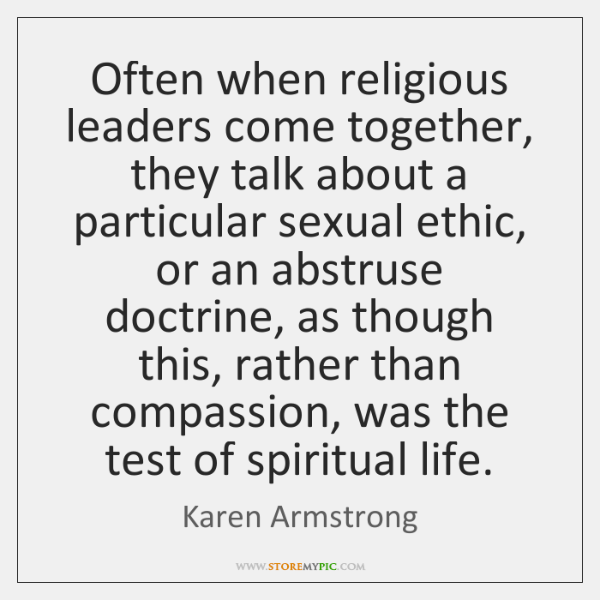 Often when religious leaders come together, they talk about a particular sexual ...