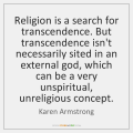 karen-armstrong-religion-is-a-search-for-transcendence-but-quote-on-storemypic-7346a