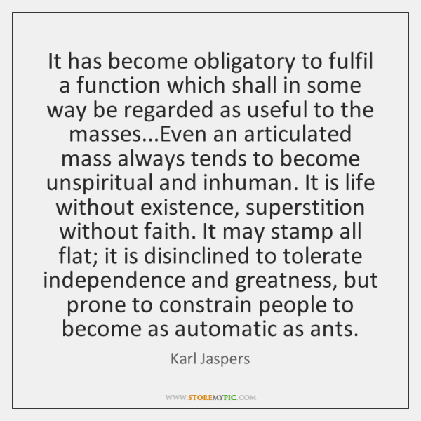 It has become obligatory to fulfil a function which shall in some ...