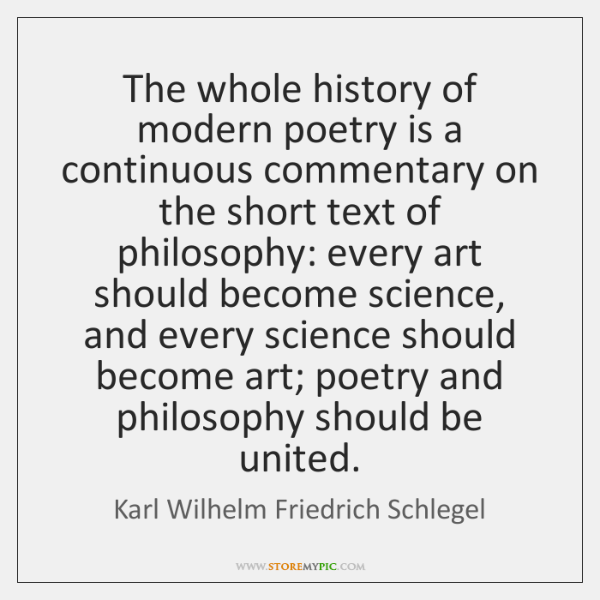 The whole history of modern poetry is a continuous commentary on the ...