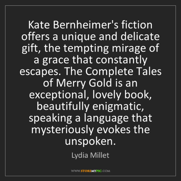 Lydia Millet: Kate Bernheimer's fiction offers a unique and delicate...