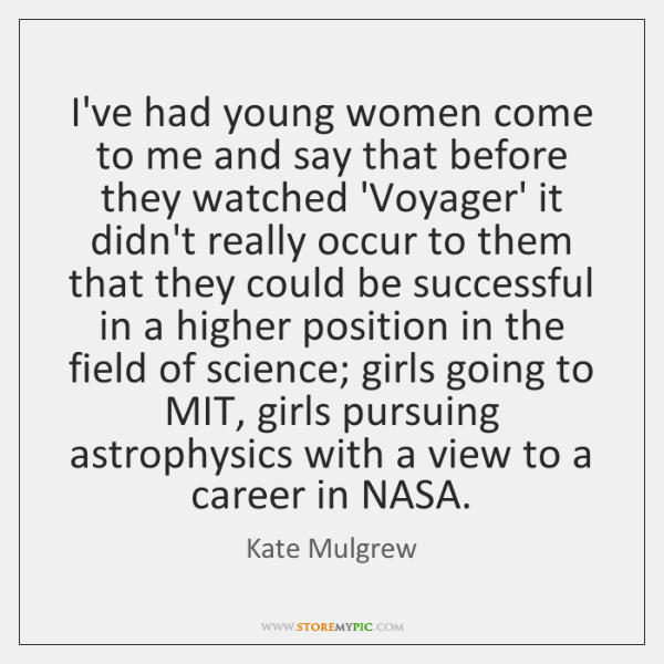 I've had young women come to me and say that before they ...