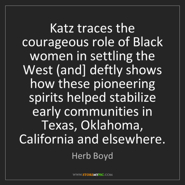 Herb Boyd: Katz traces the courageous role of Black women in settling...