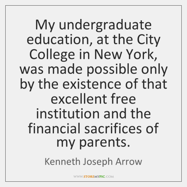 My undergraduate education, at the City College in New York, was made ...