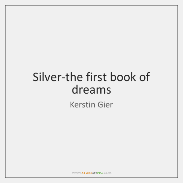 Silver-the first book of dreams