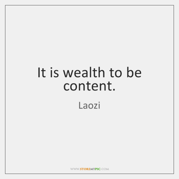 It is wealth to be content.