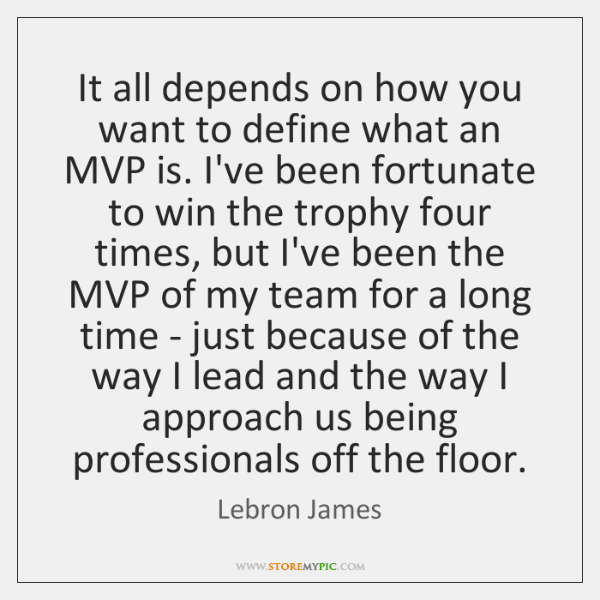 It all depends on how you want to define what an MVP ...