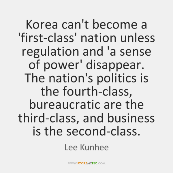 Korea can't become a 'first-class' nation unless regulation and 'a sense of ...