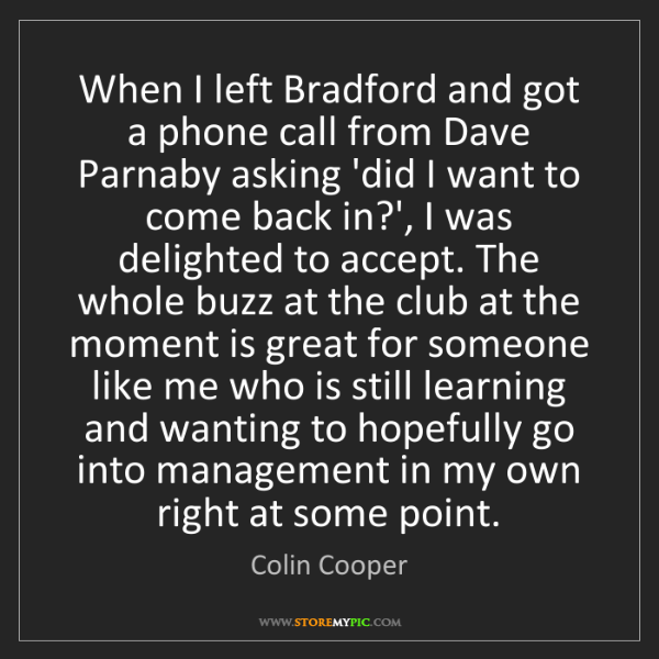 Colin Cooper: When I left Bradford and got a phone call from Dave Parnaby...