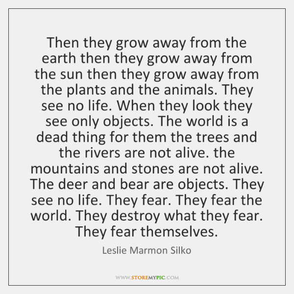 Then they grow away from the earth then they grow away from ...