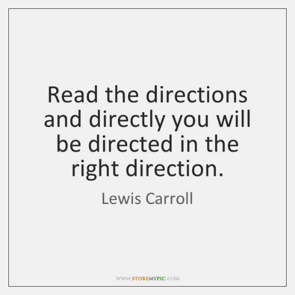 Read the directions and directly you will be directed in the right ...