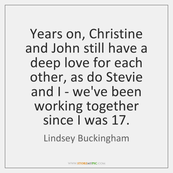 Years on, Christine and John still have a deep love for each ...