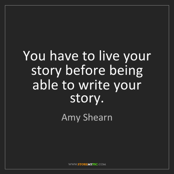Amy Shearn: You have to live your story before being able to write...