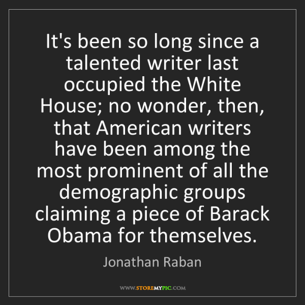 Jonathan Raban: It's been so long since a talented writer last occupied...