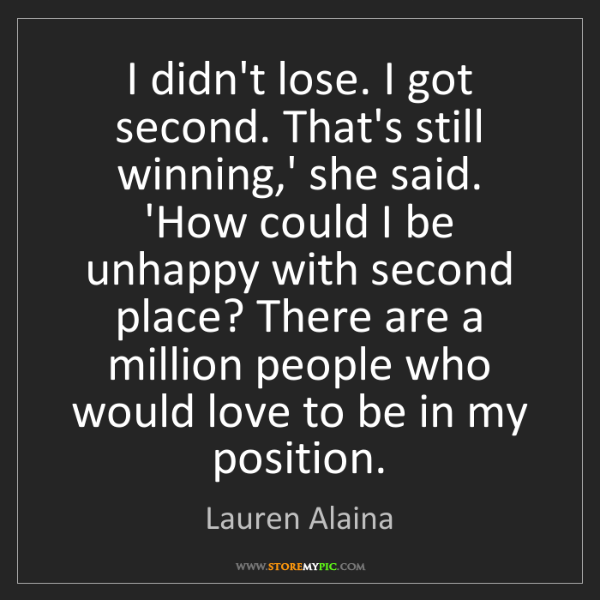 Lauren Alaina: I didn't lose. I got second. That's still winning,' she...