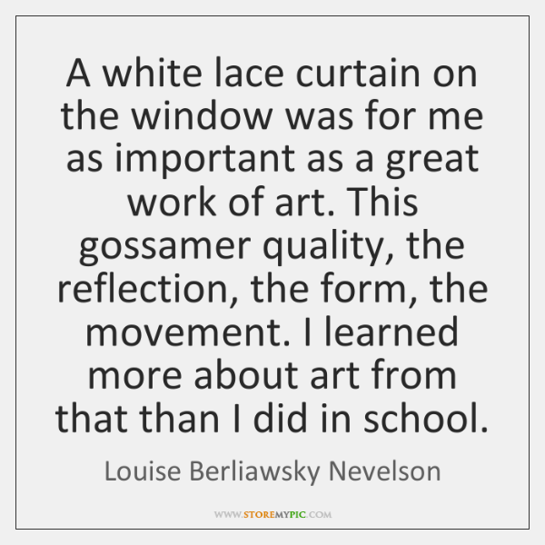 A white lace curtain on the window was for me as important ...