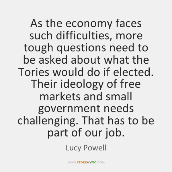 As the economy faces such difficulties, more tough questions need to be ...