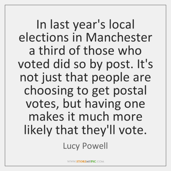 In last year's local elections in Manchester a third of those who ...