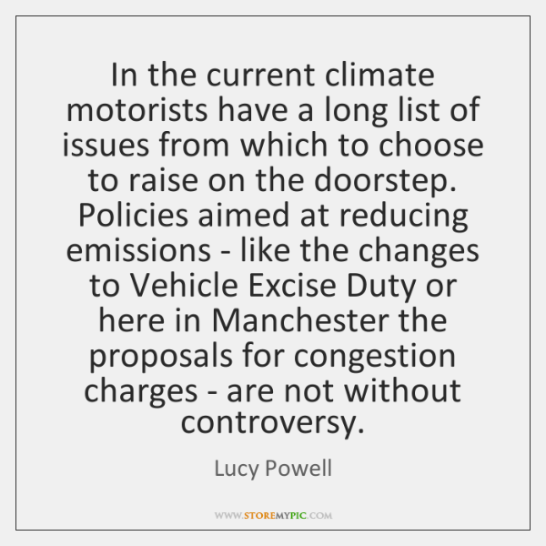 In the current climate motorists have a long list of issues from ...