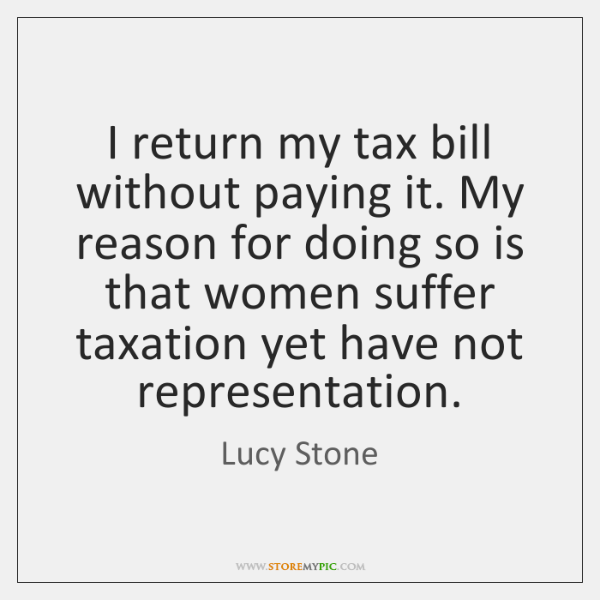 I return my tax bill without paying it. My reason for doing ...